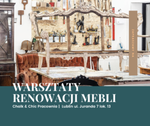 Warsztaty Renowacji Mebli Lublin
